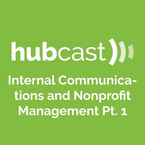 Marc Pitman Pt. 1 — Internal Communications and Nonprofit Management
