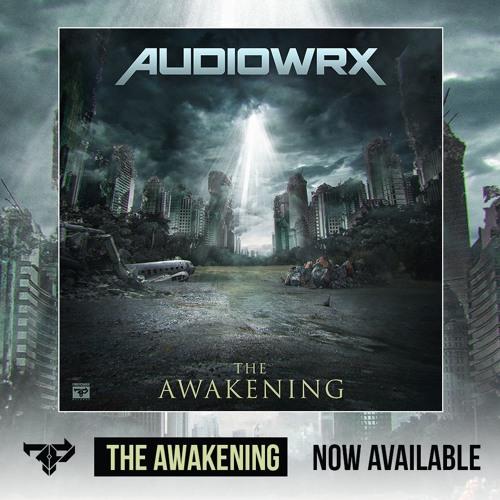 Audiowrx - The Awakening Promo Mix [FIREPOWER'S LOCK & LOAD SERIES 71]