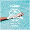 DeepTropicalHouse Summer Mix #002 (By Kapre)