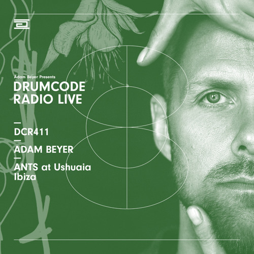 DCR411 - Drumcode Radio Live - Adam Beyer live from ANTS at Ushuaia, Ibiza