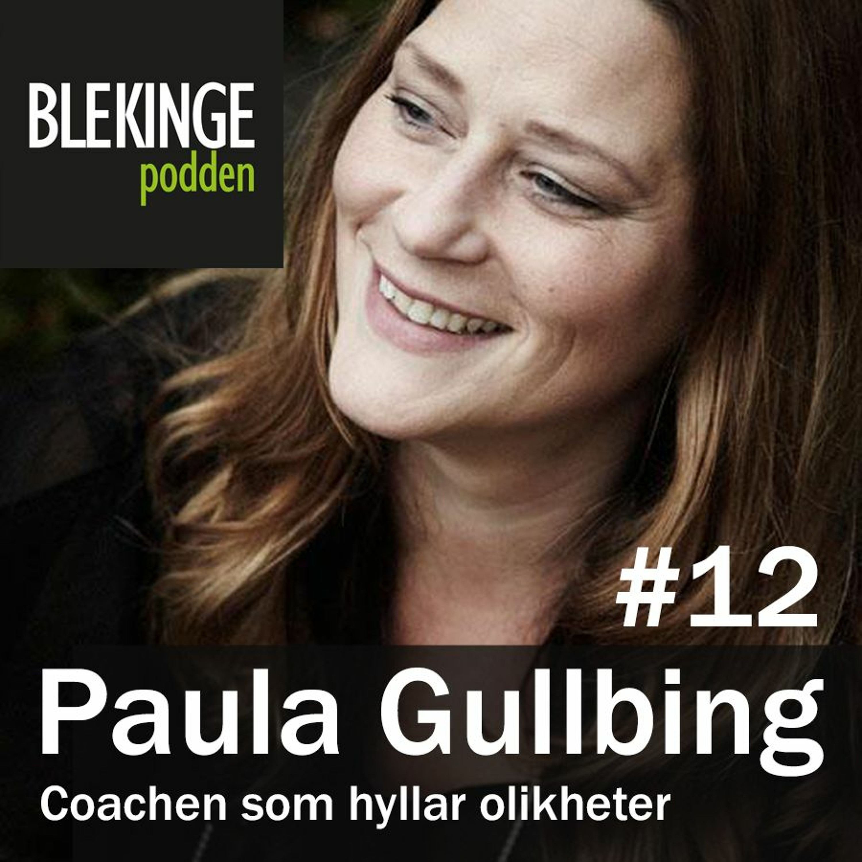 Paula Gullbing - Coachen som hyllar olikheter