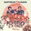 matheus kauan ft  anitta   ao vivo e a cores mih ink remix free download