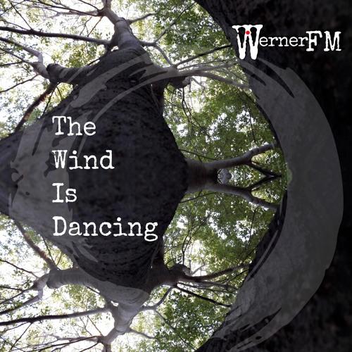 The Wind Is Dancing