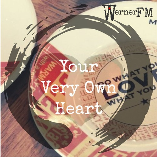 Your Very Own Heart