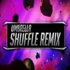 Rihanna – Umbrella (SHUFFLE Remix) 🎵 ft. Jay Z ➤ Prod by. Niuniek