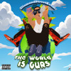 The World Is Ours  (prod. Swaggyono)