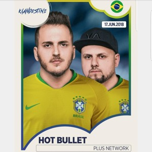 Hot Bullet @ Klandestine São Paulo 2018-06-17 Artwork