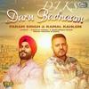 Daru Badnam Param Singh And Kamal Kahlon Dj Ks Mp3