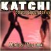 Katchi - Ofenbach vs. Nick Waterhouse (Cha Cha Cha Version) remix Hantos Djay