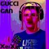 Gucci Gan