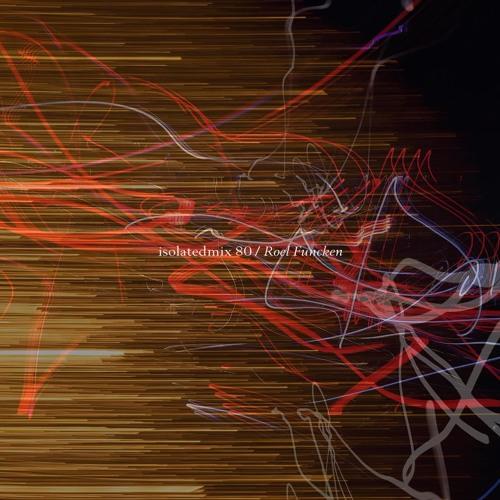 isolatedmix 80 - Roel Funcken