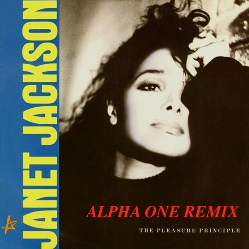 Janet-The Pleasure Principle(Alpha One Remix)FREE DOWNLOAD!!!
