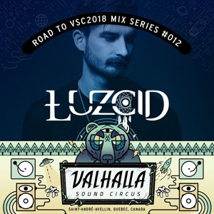 LUZCID - Road To VSC 2018 Mix Series #012 2018-06-20 Artwork