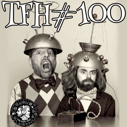 Tin Foil Hat 100 (Spotify and GooglePlay Re-Upload)