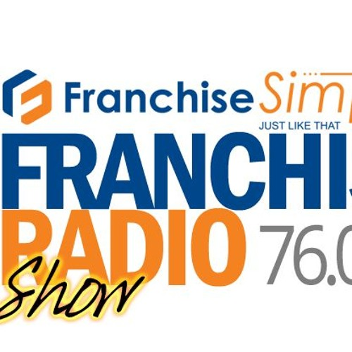 Radio Show 84 Emerging Franchisor Series - Earworx with Scott Marston and Lisa Hellwege