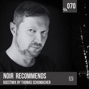 Thomas Schumacher - Noir Recommends Podcast 070 2018-06-19 Artwork