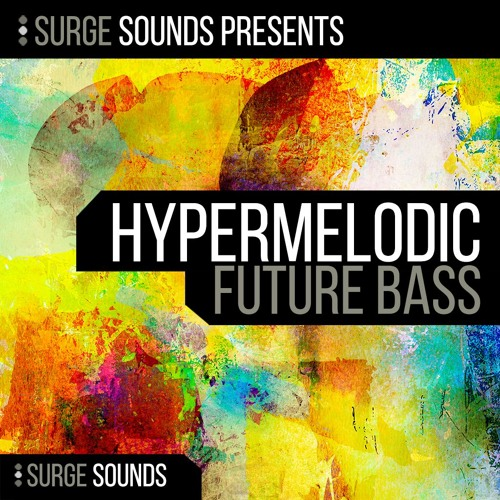 Surge Sounds - Hypermelodic Future Bass .:: OUT NOW! ::.