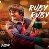 SANJU: Ruby Ruby | 320 Kbps Mp3 | Ranbir Kapoor | AR Rahman | Shashwat Singh | Poorvi Koutish