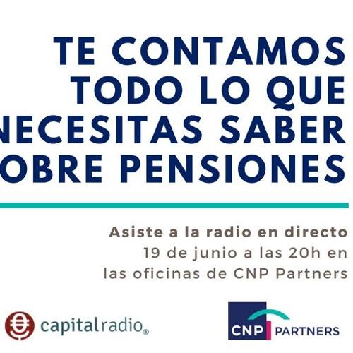 """Lo último en pensiones con CNP Partners en """"Uno de los Nuestros"""""""