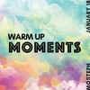 Mosteph - Warm Up Moments