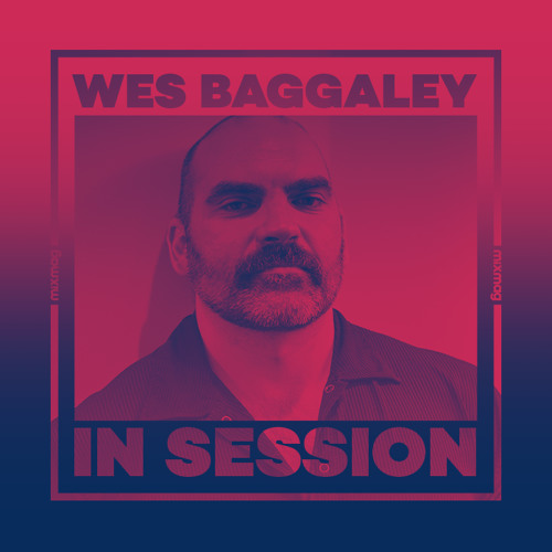 In Session: Wes Baggaley