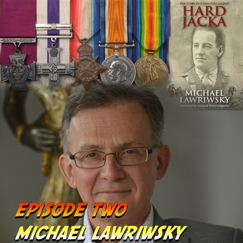 Episode Two - Michael Lawriwsky