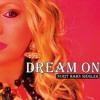 Dream On - Aerosmith Cover Version