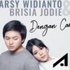 Dengan Caraku (Arsy Widianto & Brisia Jodie) [BD] - DJ Aroel • NRC DJ™