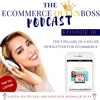 EP 10: The 5 pillars of a killer newsletter, ecommerce email marketing
