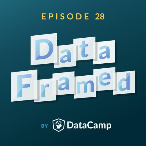 #28 Organizing Data Science Teams (with Jonathan Nolis)