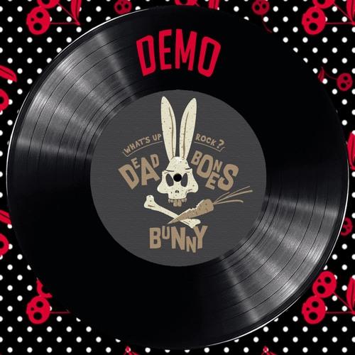 Demo 2018 Dead Bones Bunny