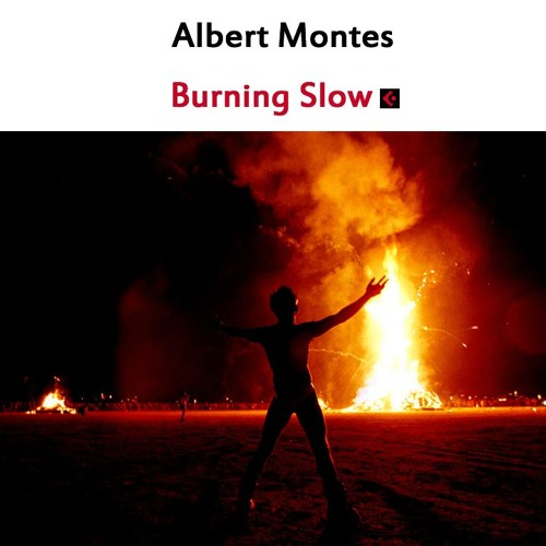 Burning Slow (Original mix)