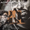 AcroniX x Novell - Its not easy [Free Download]