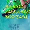 George Ezra - Shotgun Bootleg