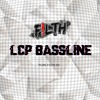 PURE F!LTH 011 | L.C.P Bassline