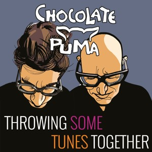 Chocolate Puma - Throwing Some Tunes Together 10 2018-06-20 Artwork