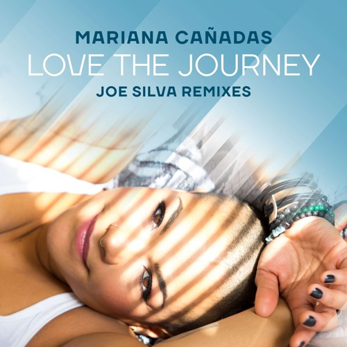 Mariana Cañadas - Love The Journey (Joe Silva Remixes) [Purespace Recordings]