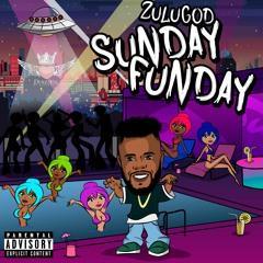 Zulugod - SundayFunday (Official Single)