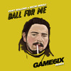Post Malone - Ball For Me Ft. Nicki Minaj (GAME6IX Remix)