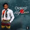 Olakira - Hey Lover