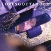Lovesgottahold