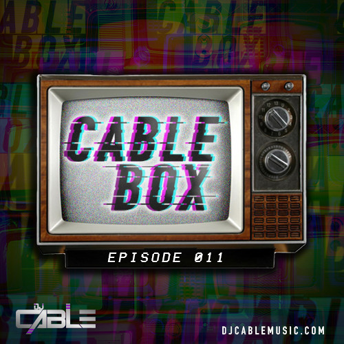 Cable Box EP. 011 - Afterhours Set