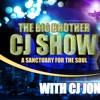 Big Brother CJ Show With CJ Jones