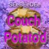 Couch Potato'd