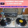 YESTERDAY ONCE MORE ~ CLASSIC DISCO MIX