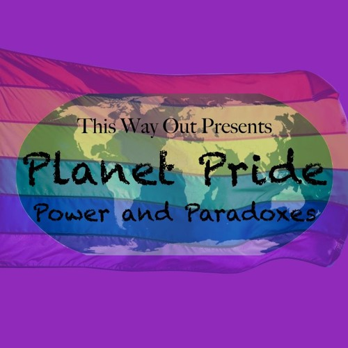Planet Pride: Power and Paradoxes