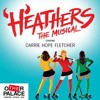 3. Fight For Me  Heathers The Musical UK  Carrie Hope Fletcher And Full Cast