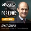 Geoff Colvin, Senior Editor at Large for Fortune Magazine | #040