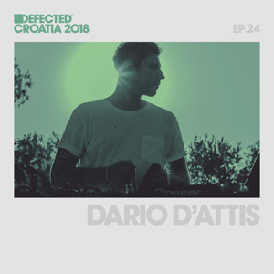 Dario D'Attis - Defected Croatia Sessions 024 2018-06-21 Artwork