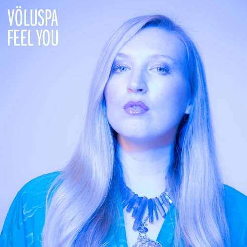 Völuspa - Feel You
